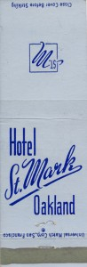 St. Mark Hotel, Oakland, California